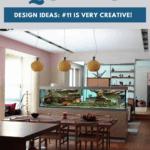 15 Cool And Unique Aquarium Design Ideas: #11 Is Very Creative! - Pin