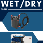 Canister Filter VS Wet/Dry Filter - pin