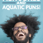 173 Clever and Funny Fish Jokes and Aquatic Puns! - Pin