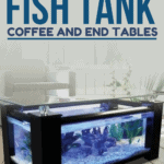 11 Coolest Fish Tank Coffee and End Tables - pin